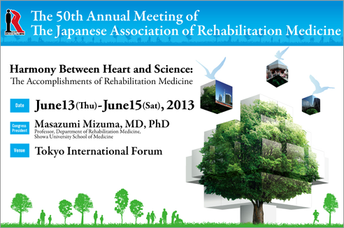 The 50th Annual Meeting of the Japanese Association of Rehabilitation Medicine