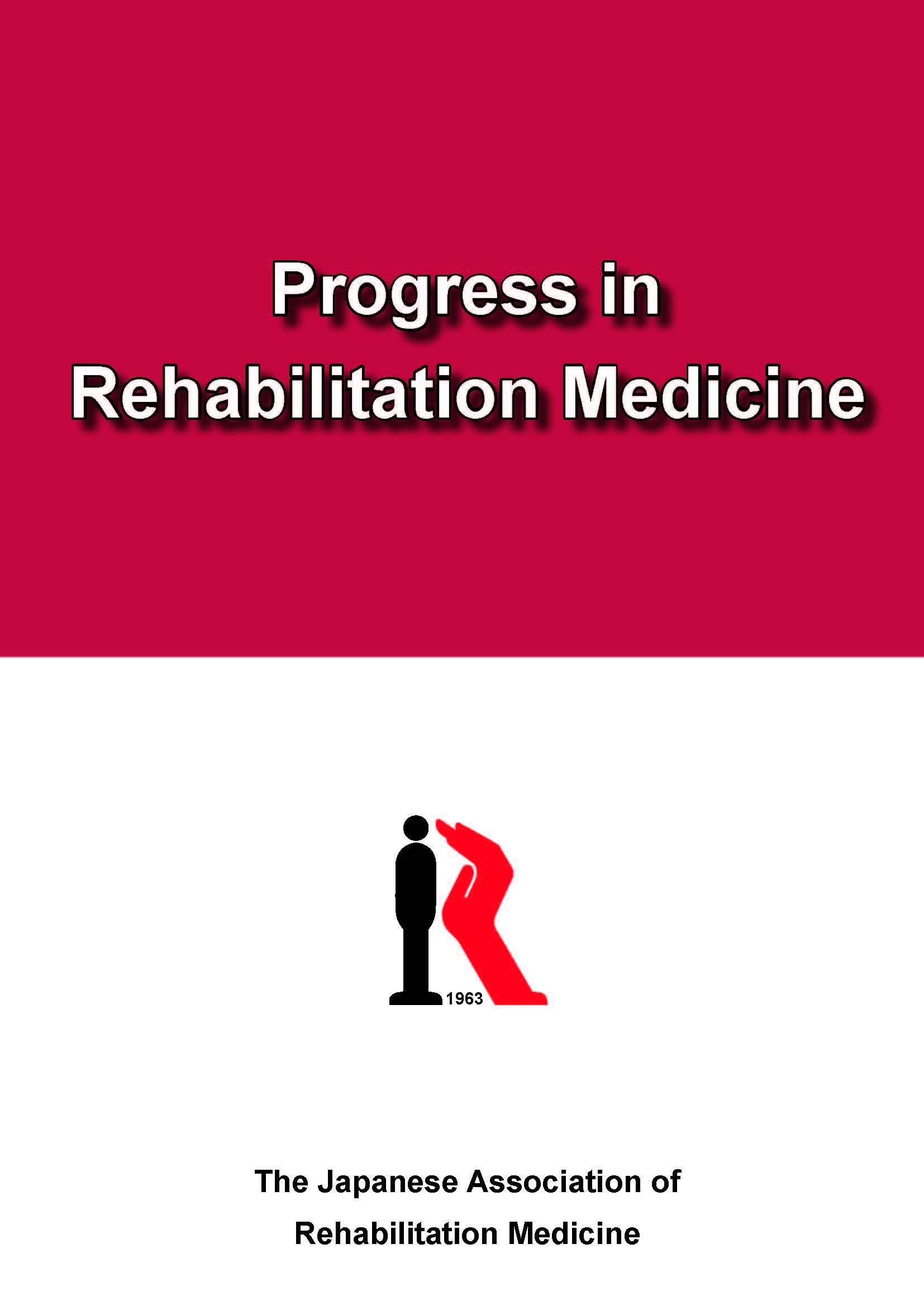 Progress in Rehabilitation Medicine